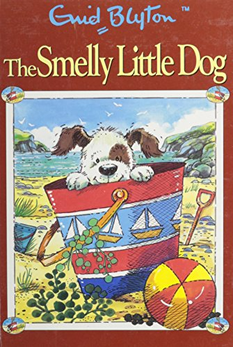 9780755470006: The Smelly Little Dog