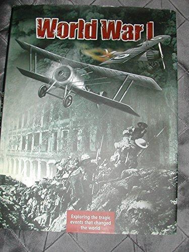 WORLD WAR 1, EXPLORING THE TRAGIC EVENTS: SEVERAL