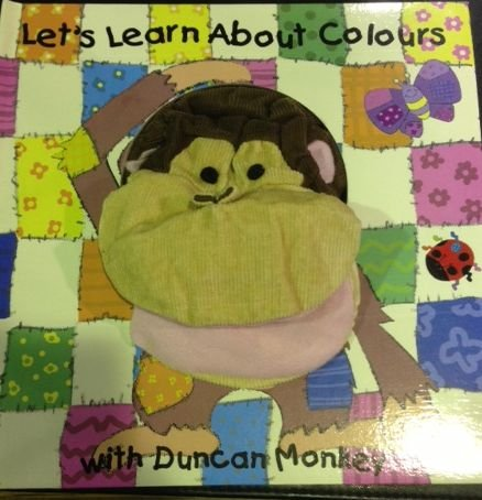 9780755480197: Lets Learn About Colours Book with Duncan Monkey Hand Puppet