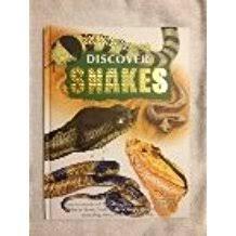 Discover Snakes: Robert Frederick