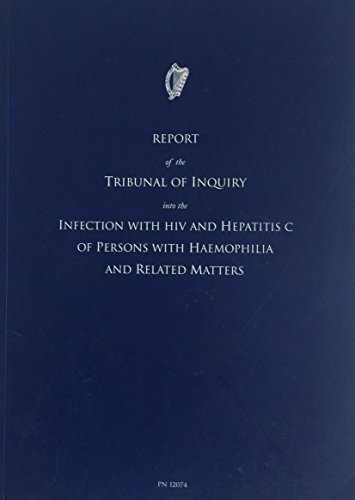 9780755712748: Report of the Tribunal of Inquiry into the Infection with HIV and Hepatitis C of Persons with Haemophilia and Related Matters