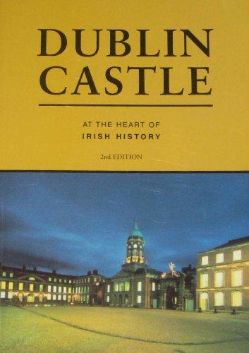 9780755719754: Dublin Castle: at the Heart of Irish History