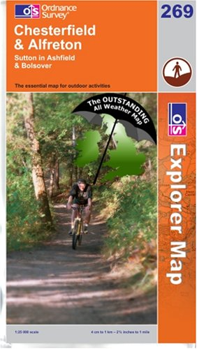 9780755820696: Chesterfield & Alfreton ~ Explorer 269 (The Outstanding All Weather Map)