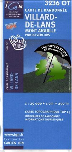 9780755833986: Villard-de-Lans ~ IGN Top 25 3236OT (The Outstanding All Weather Map)