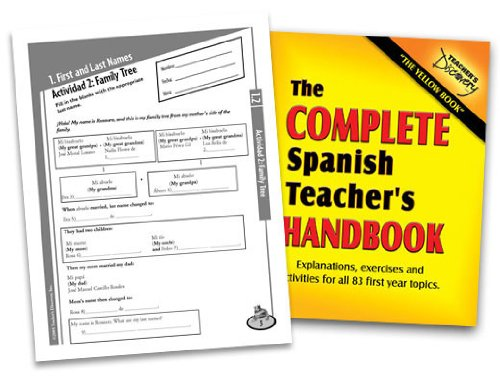 The Complete Spanish Teacher's Handbook: Explanations, exercises and activities for all 83 ...