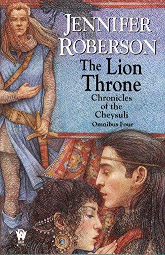 9780756400101: The Lion Throne (Chronicles of the Cheysuli - Omnibus Four)