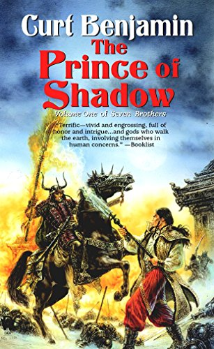 The Prince of Shadow (Volume One of: Benjamin, Curt