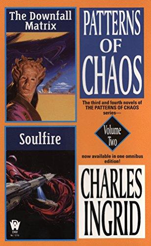 Patterns of Chaos Volume Two : The Downfall Matrix; Soulfire