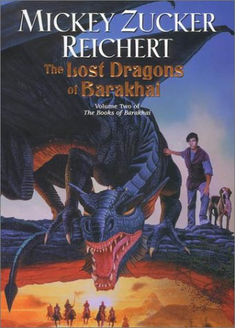 Books Of Barakhai -2 Lost Dragons Of Barakhai: Reichert, Mickey