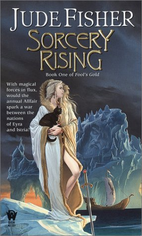9780756401108: Sorcery Rising: Book One of Fool's Gold