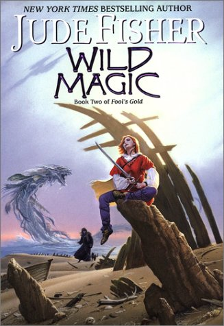 9780756401450: Wild Magic: Book Two Of Fool's Gold