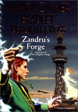 9780756401498: 2: Zandru's Forge: The Clingfire Trilogy, Volume II (Darkover)