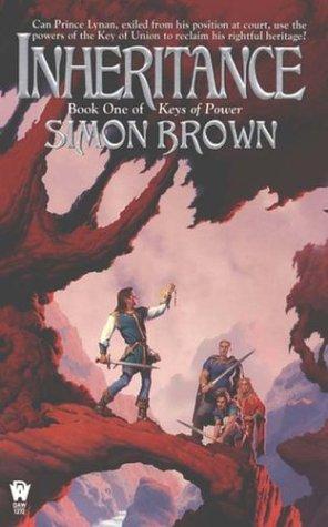 Inheritance: Keys Of Power #1: Brown, Simon