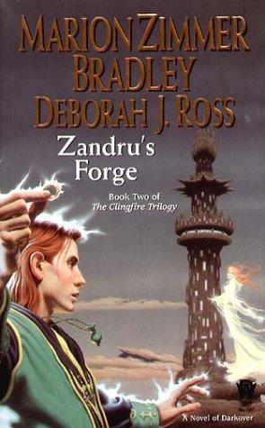 9780756401849: Zandru's Forge (Clingfire Trilogy, Book 2)