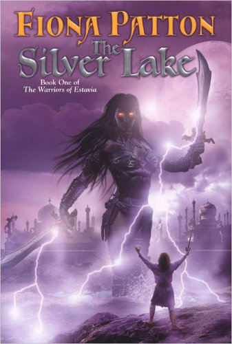 The Silver Lake (The Warriors Of Estavia)