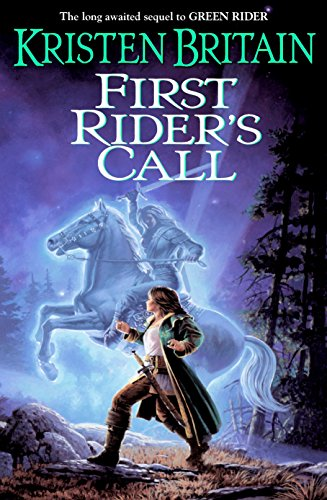 9780756401931: First Rider's Call: Book Two of Green Rider