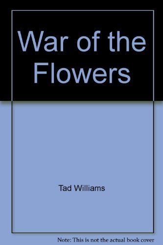 9780756402051: War of the Flowers