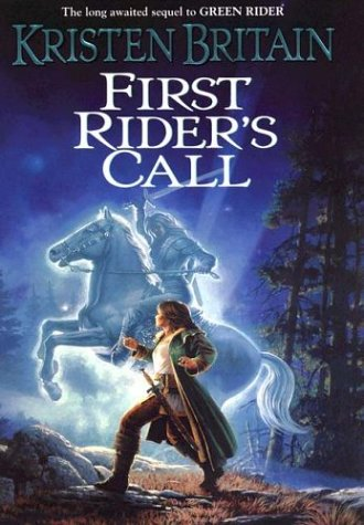 First Rider's Call: Book Two of Green: Kristen Britain