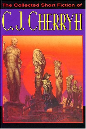 9780756402174: The Collected Short Fiction of C.J. Cherryh