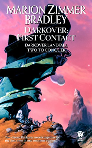 Darkover : First Contact (Darkover Landfall; Two to Conquer)