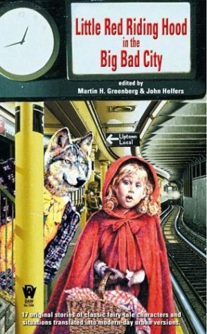 LIttle Red Riding Hood in the Big: Martin H. Greenberg,