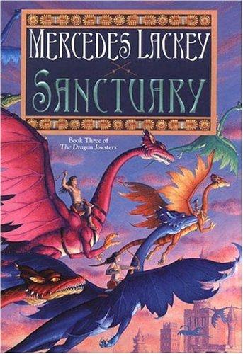 9780756402464: Sanctuary: Joust #3 (Dragon Jousters)
