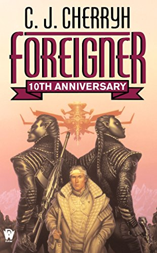 9780756402518: Foreigner: 10th Anniversary Edition (Foreigner Universe Books) (Foreigner Novels)