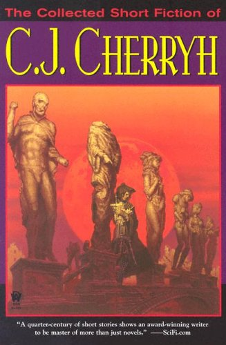 9780756402563: The Collected Short Fiction of C.J. Cherryh