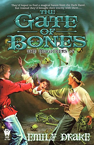 9780756402655: The Gate of Bones: The Magickers #4