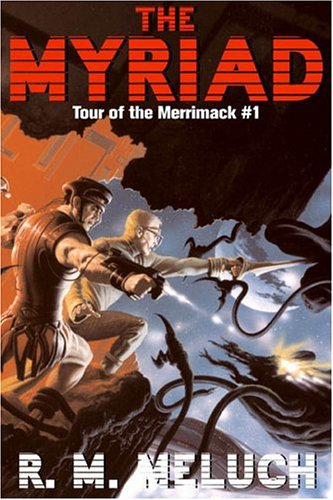 9780756402792: The Myriad: Tour of the Merrimack #1