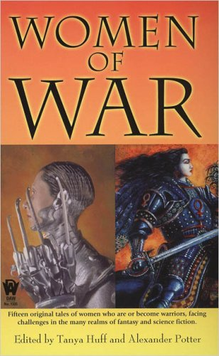Women of War (0756402867) by Alexander Potter; Tanya Huff