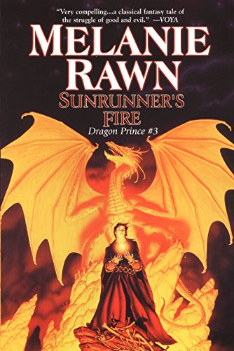 Sunrunner's Fire: Dragon Prince #3 (0756403057) by Melanie Rawn