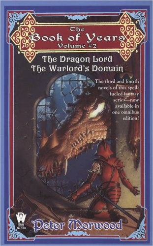 9780756403072: The Book Of Years: The Dragon Lord, The war Lord: 2
