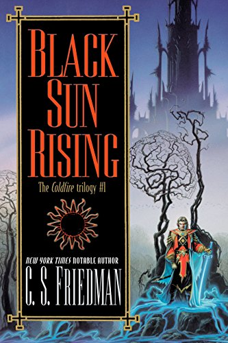 9780756403140: Black Sun Rising: The Coldfire Trilogy #1