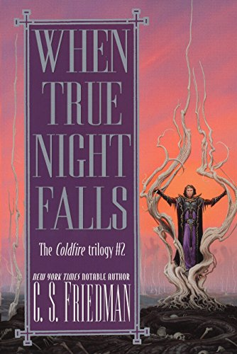 9780756403164: When True Night Falls: The Coldfire Trilogy #2