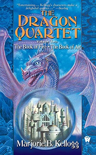 Dragon Quartet, Volume II (The Dragon Quartet) (0756403324) by Kellogg, Marjorie B.