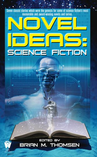 Novel Ideas-Science Fiction (0756403537) by Brian M. Thomsen