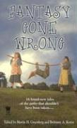 9780756403805: Fantasy Gone Wrong