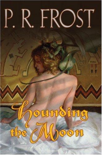 9780756403898: Hounding The Moon: A Tess Noncoire Adventure