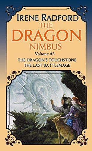 The Dragon Nimbus Novels Volume 2 - the Dragon's Touchstone - the Last Battlemage: Radford, ...