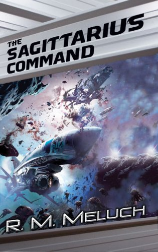 9780756404574: The Sagittarius Command: A Novel of the Merrimack (Tour of the Merrimack)