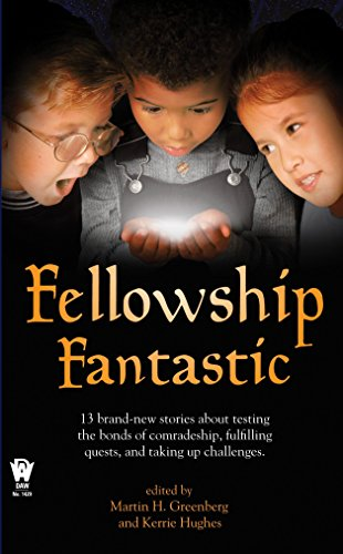 9780756404659: Fellowship Fantastic