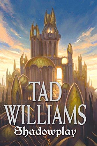 Shadowplay: Shadowmarch, Vol. 2 (English and German: Tad Williams