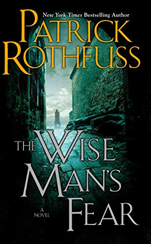 The Wise Mans Fear: Patrick Rothfuss