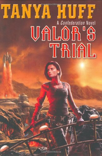 Valor's Trial: A Confederation Novel (The Confederation Novels)