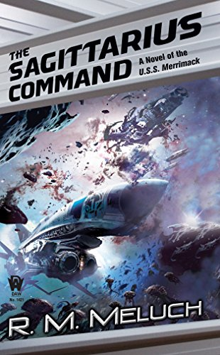 9780756404901: The Sagittarius Command (Tour of the Merrimack)
