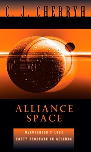9780756404949: Alliance Space: Merchanter's Luck / 40,000 in Gehenna