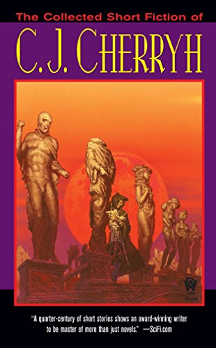 9780756405267: The Collected Short Fiction of C.J. Cherryh