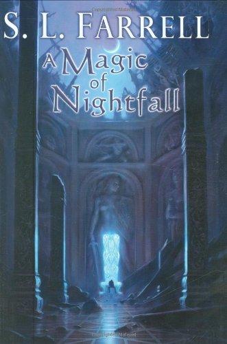 9780756405397: A Magic of Nightfall: A Novel of the Nessantico Cycle