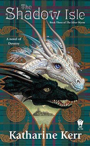 9780756405526: The Shadow Isle: Book Three of the Silver Wyrm (Deverry: Silver Wyrm)